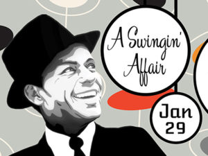 A Swingin' Affair Jan. 29