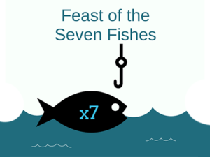 Feast of the Seven FishesDec. 18